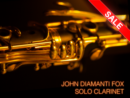 John Diamanti Fox: Solo Clarinet